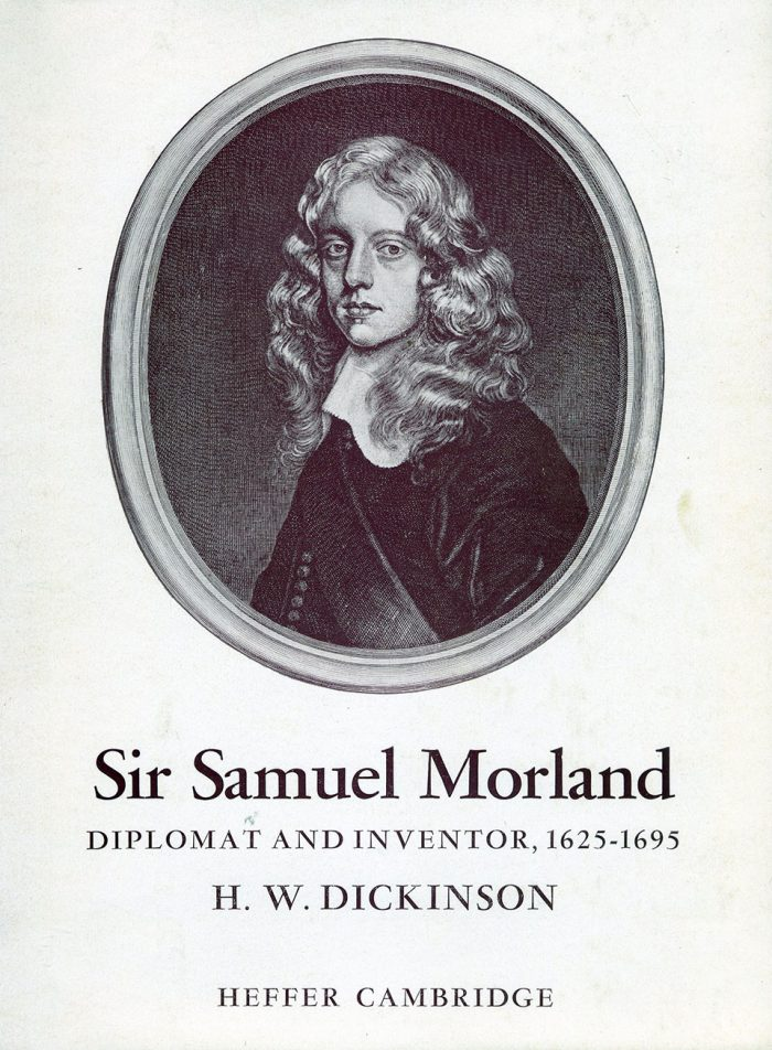 Sir Samuel Morland - Diplomat and inventor by H. W. Dickinson - cover