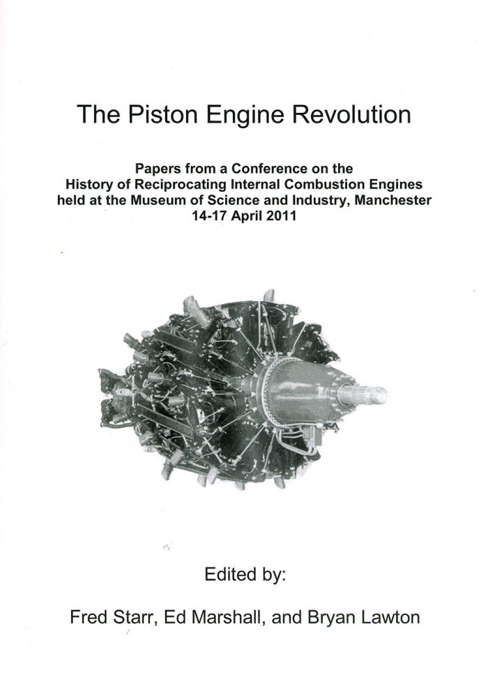The Piston Engine Revolution - Papers from Conference at Museum of Science & Industry Manchester