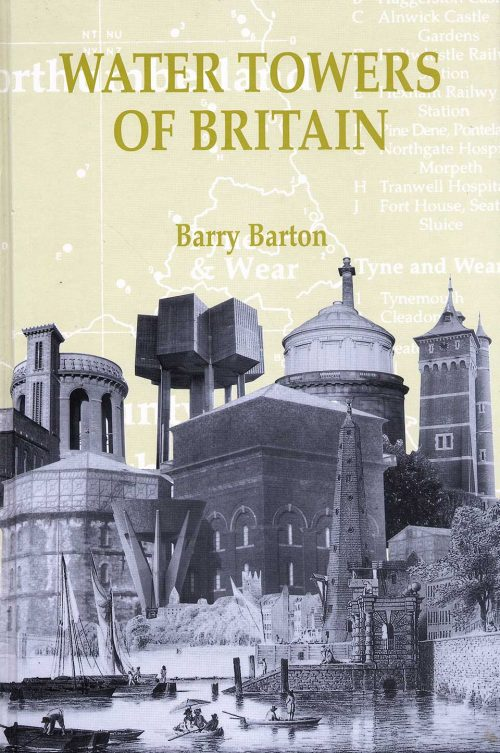 Water Towers Of Britain by Barry Barton - cover
