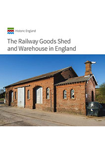 The Railway Goods Shed And Warehouse In England by John Minnis & Simon Hickman
