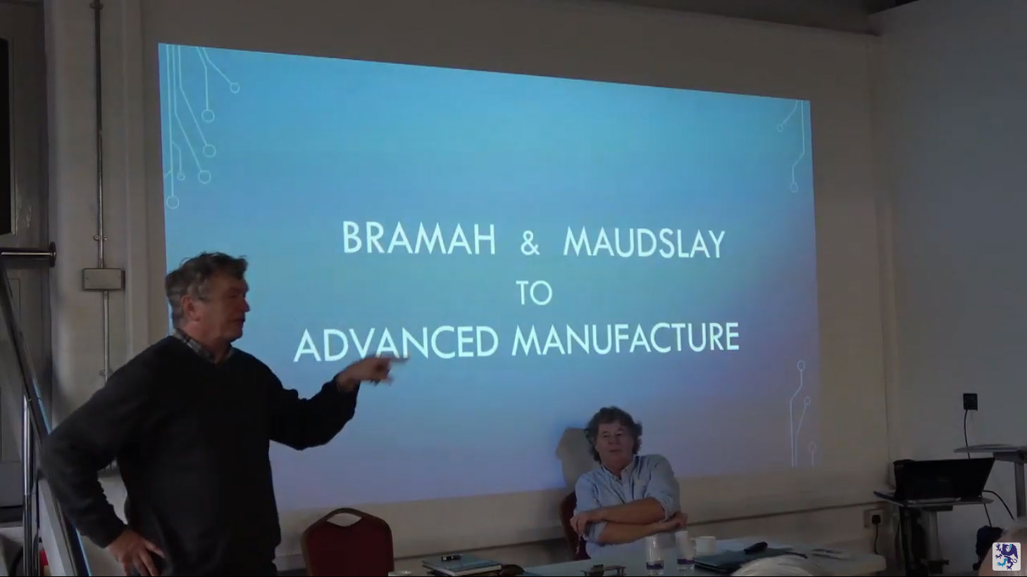 Bramah & Maudsley To Advanced Manufacturing (one of the last lectures before lockdown)